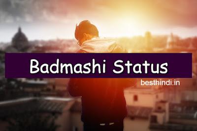 Badmashi Khatarnak Attitude Status in Hindi 2019