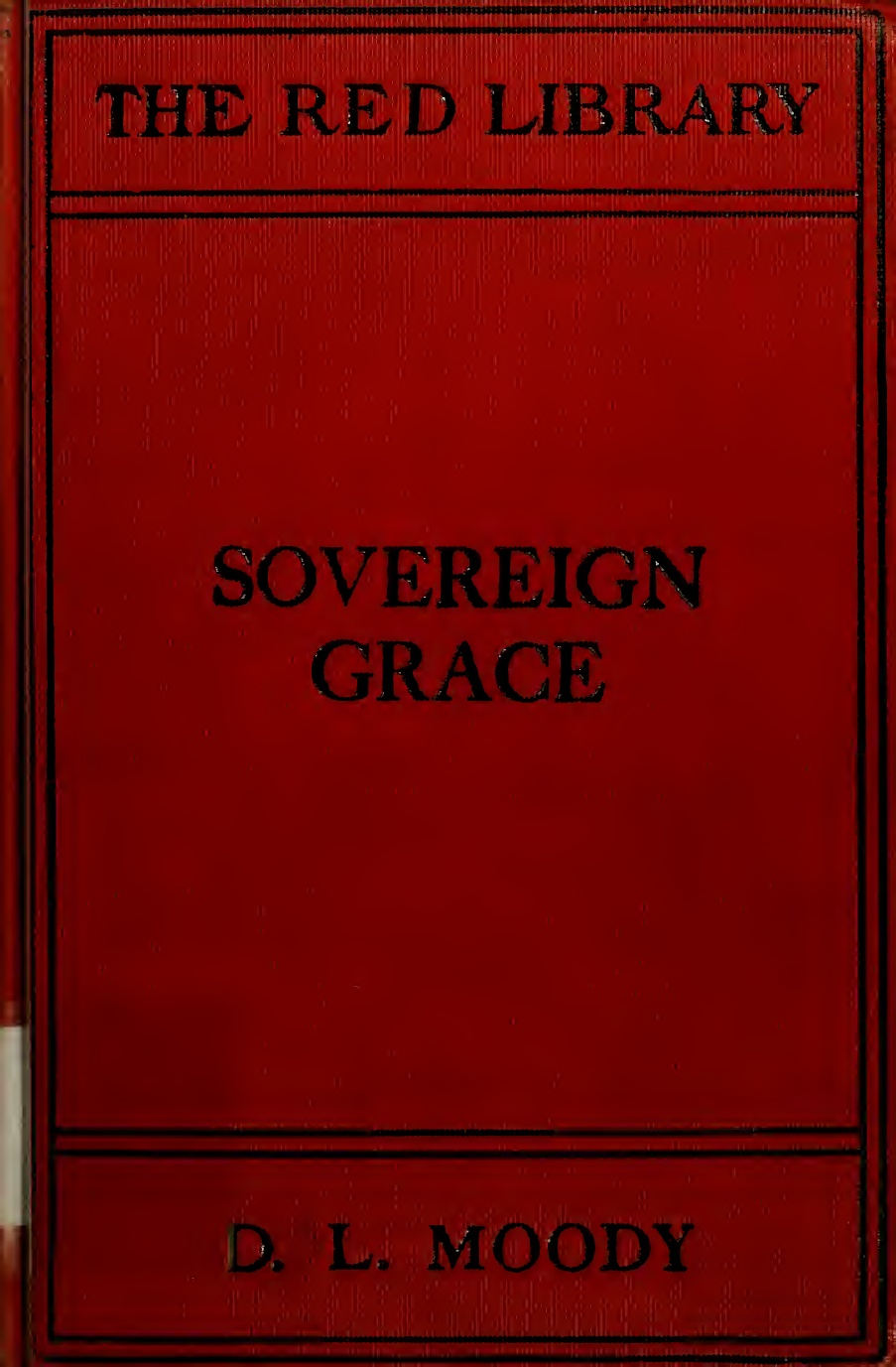 D. L. Moody-Sovereign Grace-