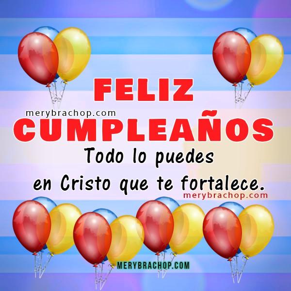 Saludos de cumpleaños con imágenes cristianas de versículos bíblicos para felicitar amigos, frases de cumpleaños bonitas, dedicatorias cristianas por Mery Bracho