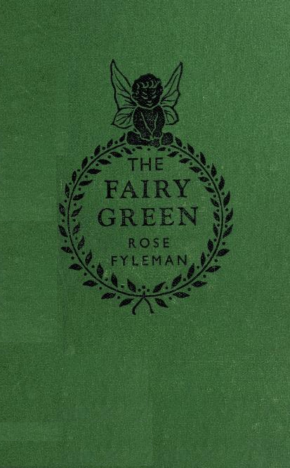 https://archive.org/stream/fairygreen00fyle#page/n0/mode/2up/search/a+password+to+fairyland