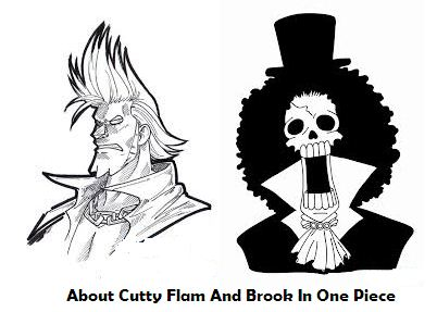 About Cutty Flam And Brook In One Piece