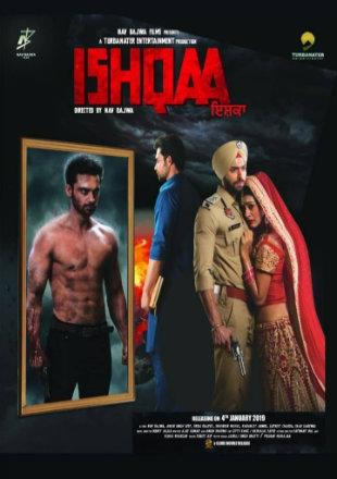 Ishqaa 2019 Full Punjabi Movie Download HDRip 720p