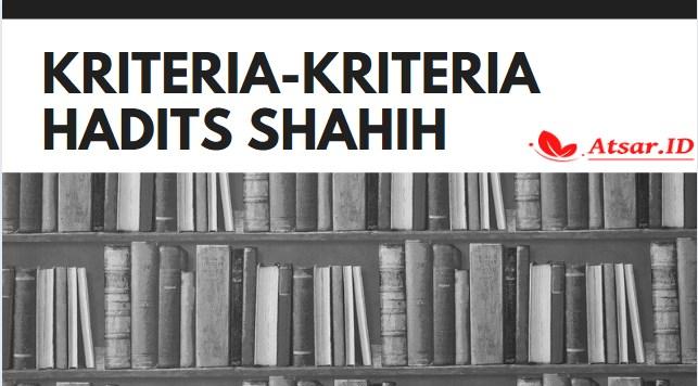 Kriteria-kriteria Hadits Shahih (Syarah Mandzumah al Baiquniyah)