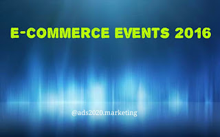 Major e-Commerce Events worldwide in 2016