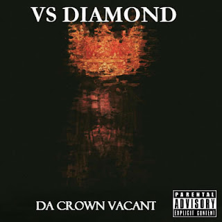 Single on itunes - Da Crown Vacant by VS Diamond