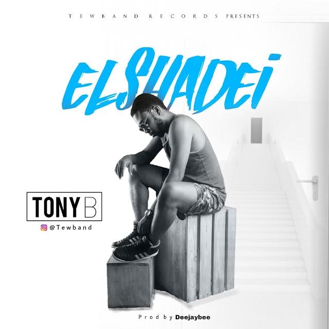 #MUSIC: TonyB – Elshadei
