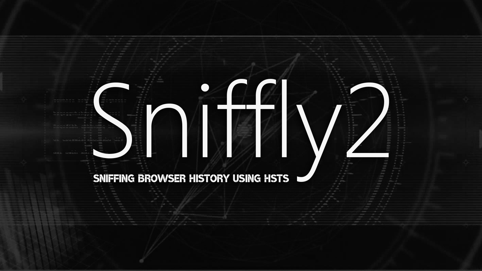 Sniffly2 - Sniffing Browser History Using HSTS