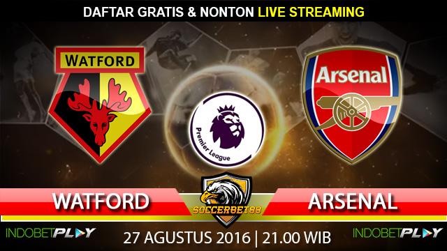 Prediksi Watford vs Arsenal 27 Agustus 2016 (Liga Inggris)