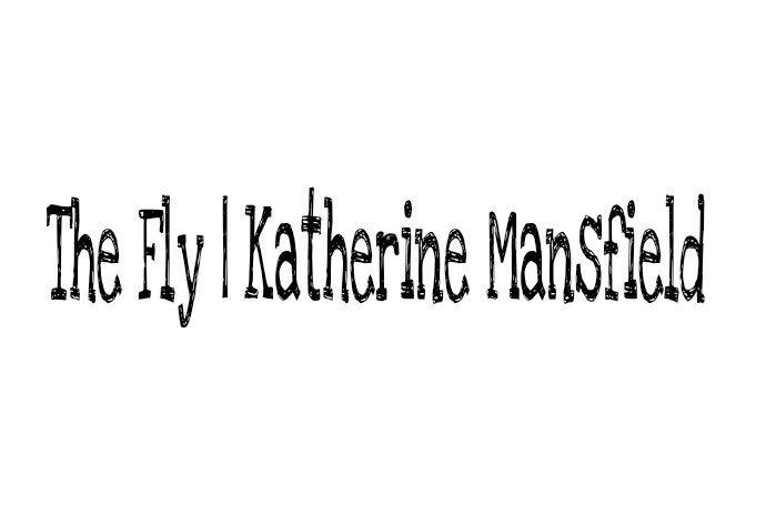 the fly by katherine mansfield
