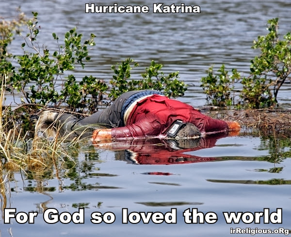 For God so loved the world picture  - that he continues to allow natural disasters to kill thousands of innocent people