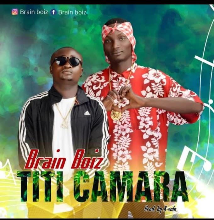 [Music] Brain Boiz - Titi Camara
