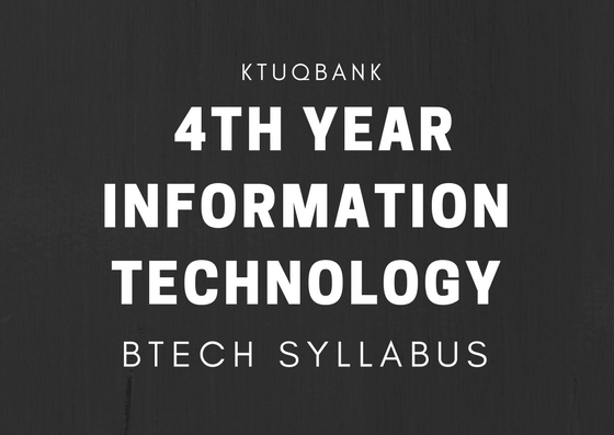 BTech Syllabus | 4th Year (S7 & S8) | Information Technology - 2015 Batch