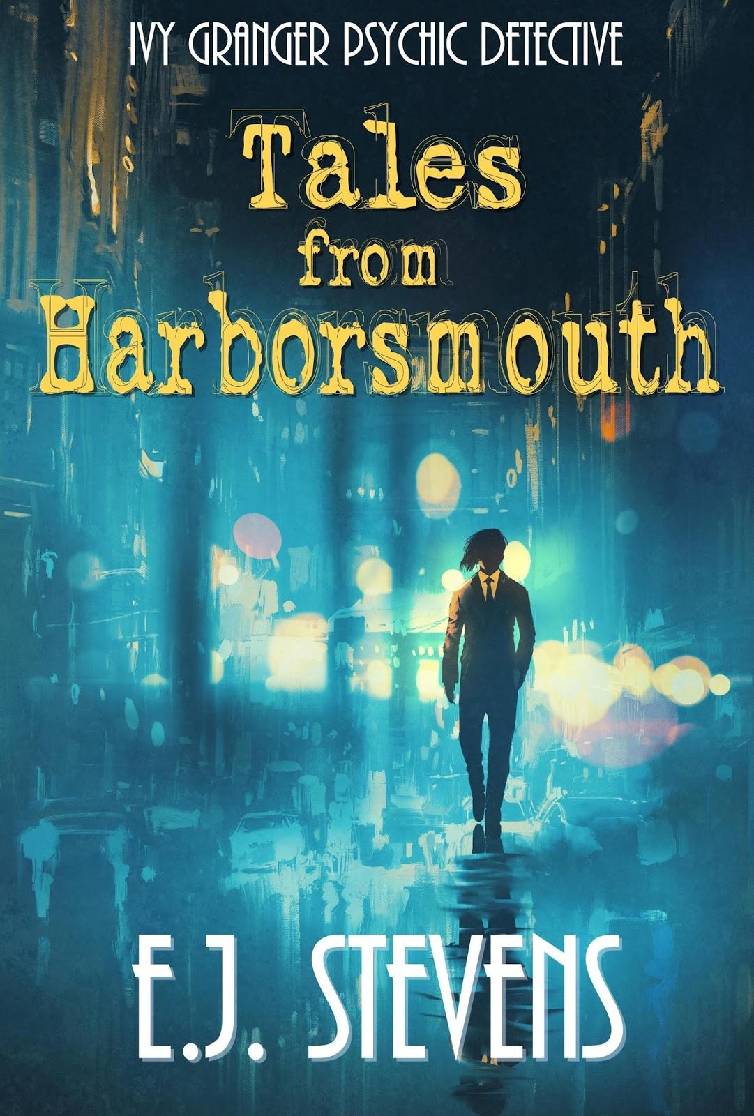 Tales From Harborsmouth Ivy Granger Urban Fantasy Anthology