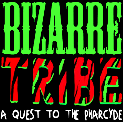 BIZARRE TRIBE: A QUEST TO THE PHARCYDE MIX