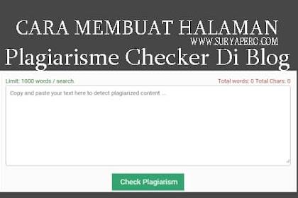 Cara Membuat Halaman Tools Plagiarisme Checker Di Blog