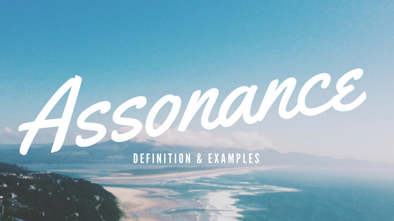 Assonance- Definition and Examples