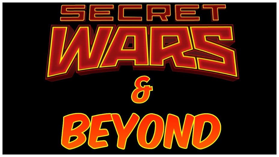 Secret Wars & Beyond