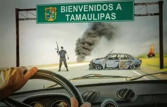 TAMAULIPAS: EL TOUR DEL TERROR... ASÍ ES VIVIR EN MATAULIPAS O TATATATAMAULIPAS