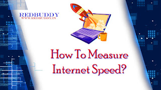 How to measure internet speed?