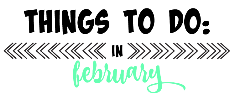 to-do in february