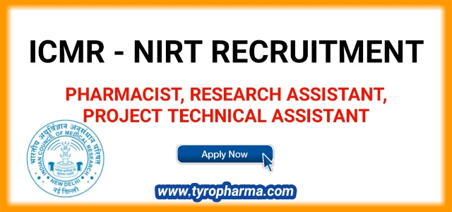 icmr-nirt-recruitment-for-pharmacist-project-technical-assistant-research-assistant