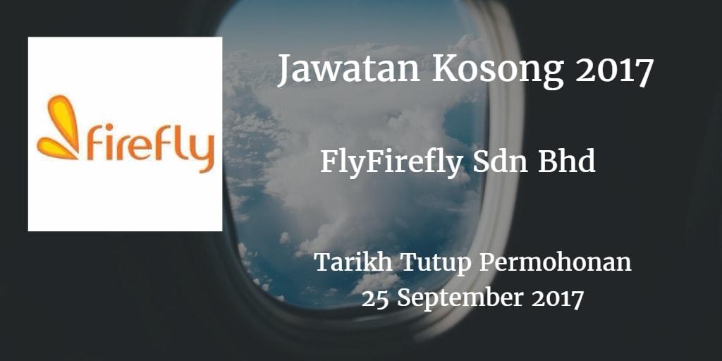Jawatan Kosong FlyFirefly Sdn Bhd  25 September 2017