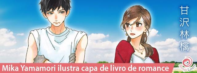 Mika Yamamori ilustra capa de livro de romance