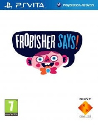 Join the party and discover all that PS Vita has to offer Frobisher Says