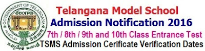 TS Model School Certificates verification Dates for 6th/ 7th/ 8th/ 9th/ 10th classes Admission 2017