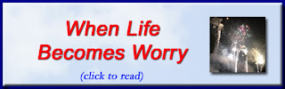 http://mindbodythoughts.blogspot.com/2014/12/when-life-becomes-worry.html