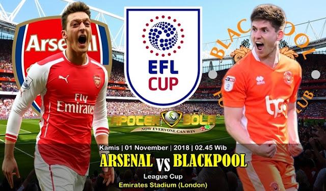 Prediksi Arsenal vs Blackpool 1 November 2018
