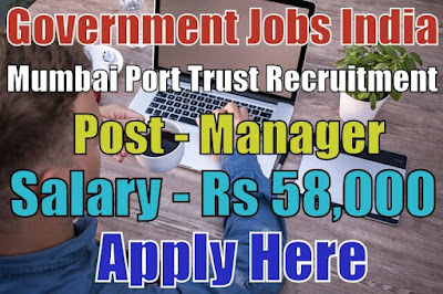 Mumbai Port Trust Recruitment 2018