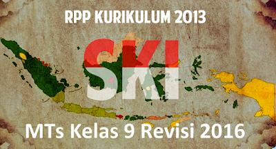 Download RPP SKI Kurikulum 2013 MTs Kelas 9 Revisi 2016
