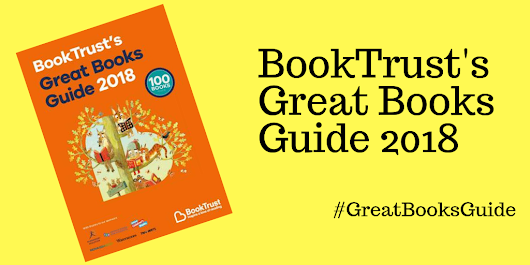 BookTrust's Great Books Guide 2018 #GreatBooksGuide