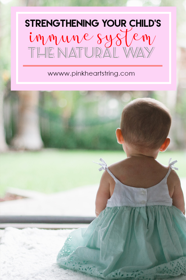 Strengthening Your Child's Immune System the Natural Way