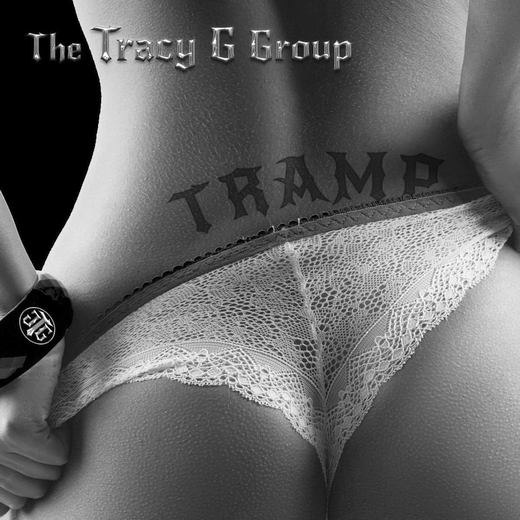 THE TRACY G GROUP - Tramp (2017) full