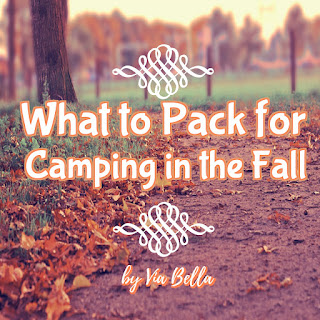 What to Pack for Camping in the Fall, girl scouts, gscnc, girl scouts of america, gsusa, boy scouts, bsa, cub scouts, ncac, camping, fall, cold weather, be prepared, via bella, troop 5823