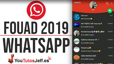 Descargar Fouad Whatsapp 7.99 2019 ANTI BANEO