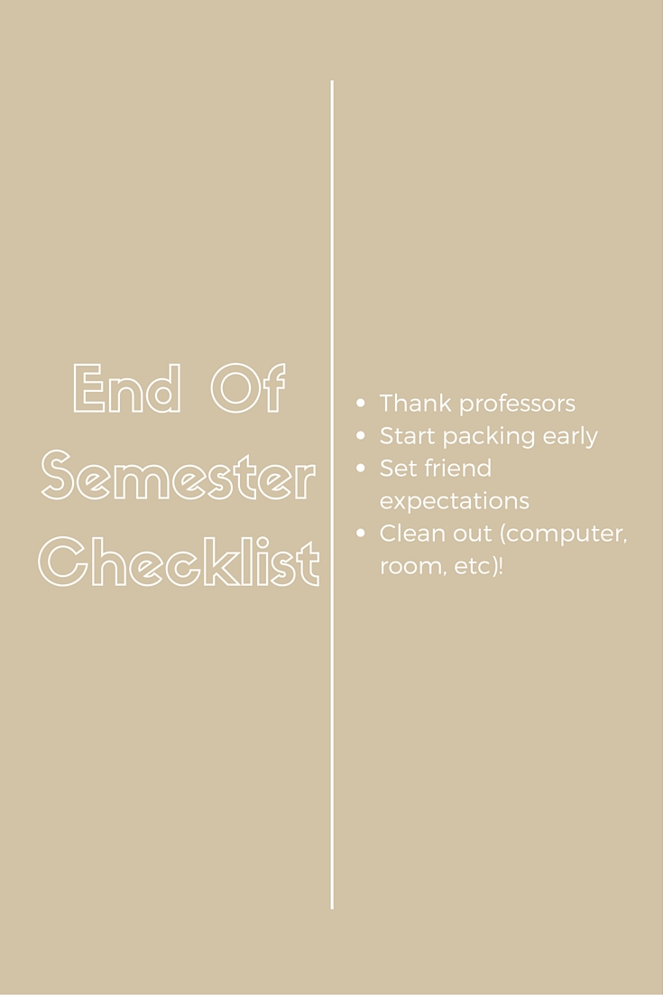 End Of Semester Checklist