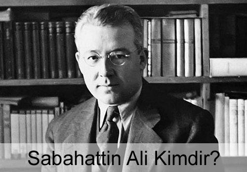 Sabahattin Ali Kimdir?