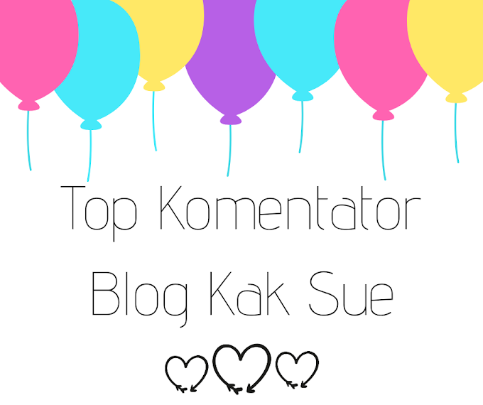 Hadiah Untuk Top Komentator Blog Kak Sue