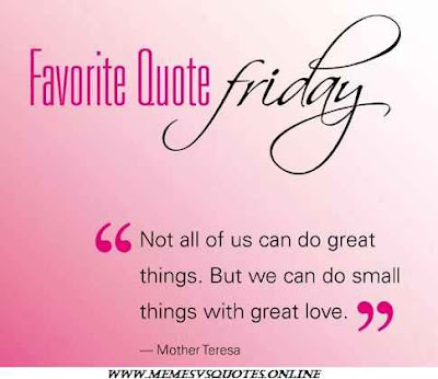 favourate friday quotes