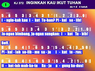 Lirik dan Not Kidung Jemaat 372 Inginkah Kau Ikut Tuhan
