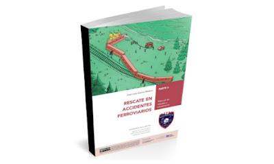 Manual de rescate en accidentes ferroviarios - parte 6