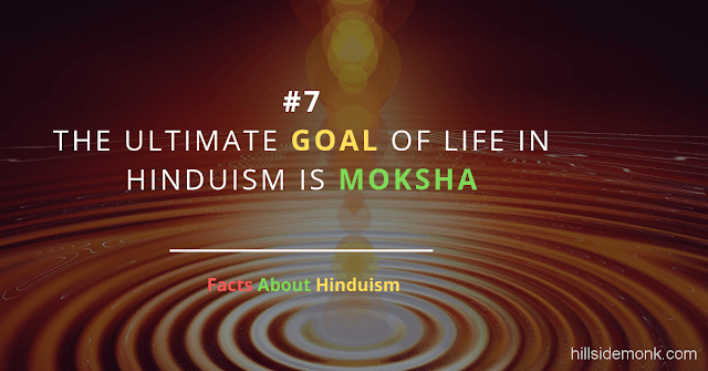 Fact About Hinduism 7 MOKSHA