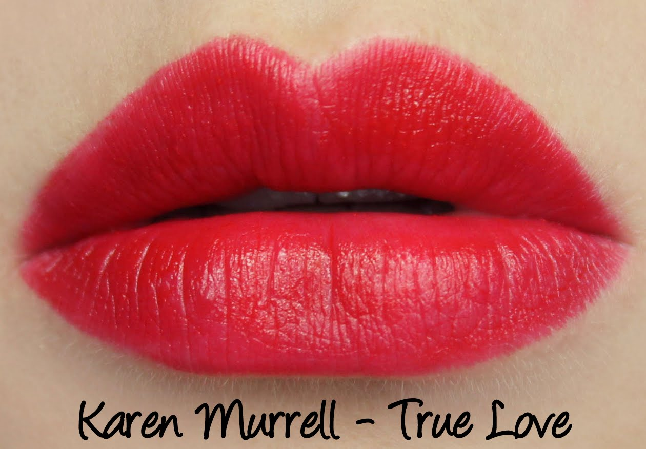 Karen Murrell True Love Lipstick Swatches & Review