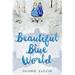 MMGM: Beautiful Blue World