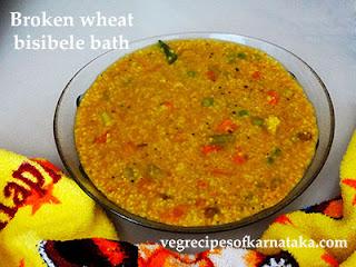 Broken wheat bisi bele bath Recipe in Kannada
