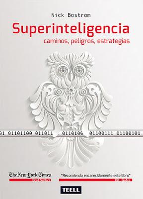LIBRO - Superinteligencia Caminos, peligros, estrategias Nick Bostrom (Teell - 25 Febrero 2016) Edición papel & digital ebook kindle Comprar en Amazon España