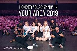 """Jadwal konser """"Blackpink"""" 2019 di Indonesia lengkap siaran di tv"""